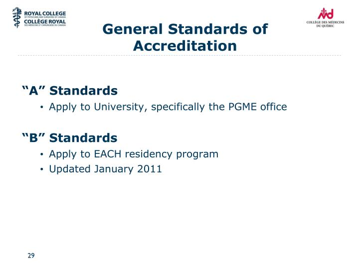 General Standards of Accreditation