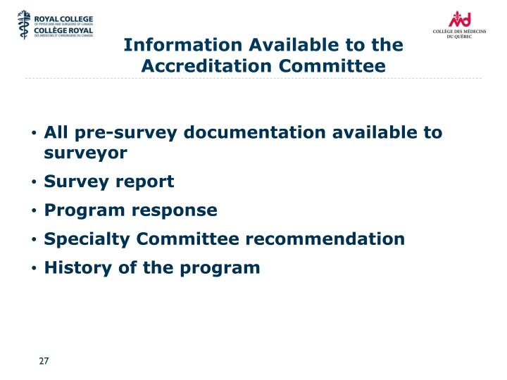 Information Available to the Accreditation Committee