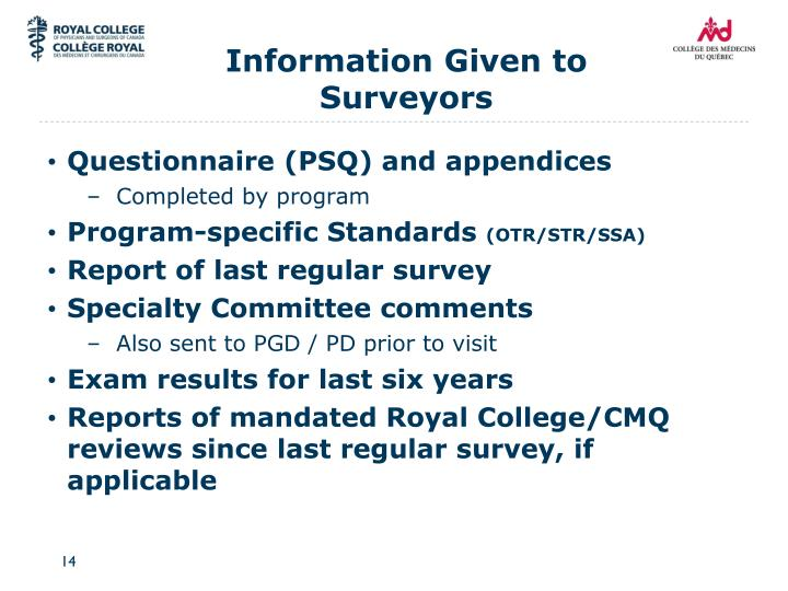 Information Given to Surveyors