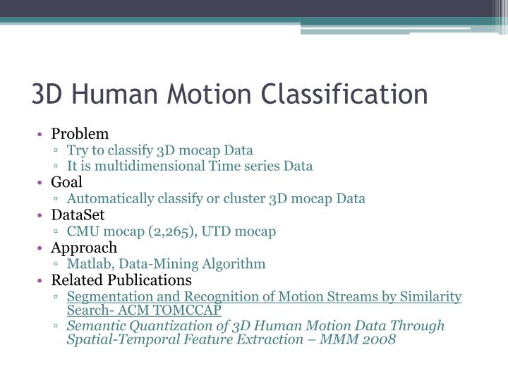 3D Human Motion Classification