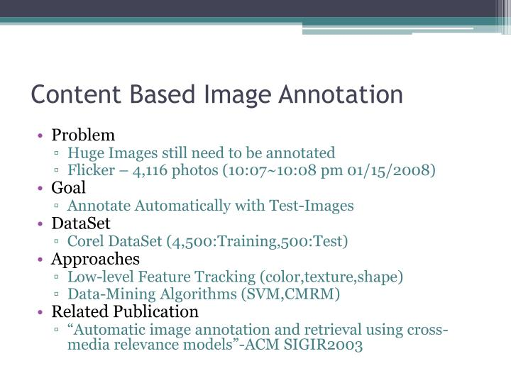 Content Based Image Annotation