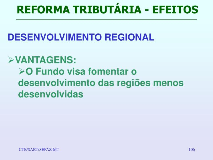 REFORMA TRIBUTÁRIA - EFEITOS