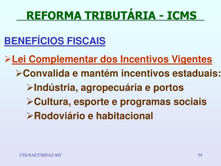 REFORMA TRIBUTÁRIA - ICMS