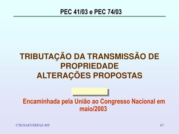 PEC 41/03 e PEC 74/03