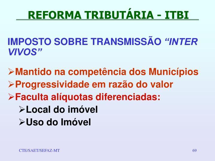 REFORMA TRIBUTÁRIA - ITBI