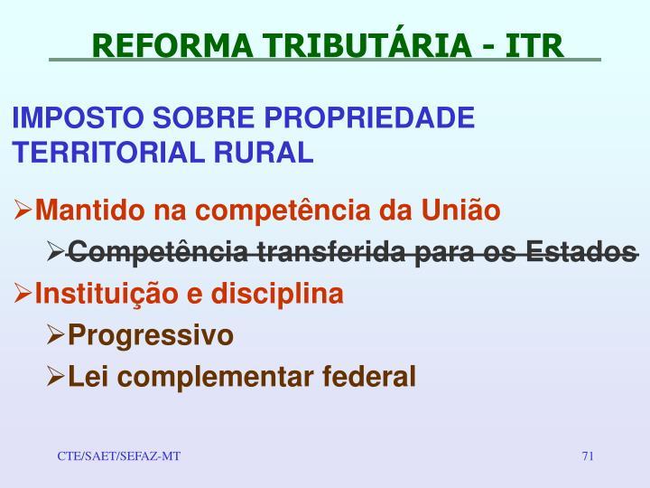 REFORMA TRIBUTÁRIA - ITR