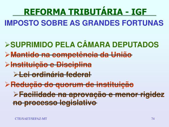REFORMA TRIBUTÁRIA - IGF