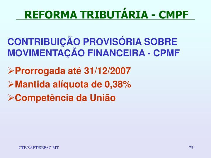 REFORMA TRIBUTÁRIA - CMPF