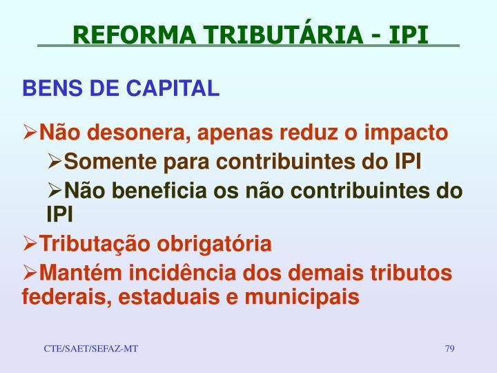 REFORMA TRIBUTÁRIA - IPI