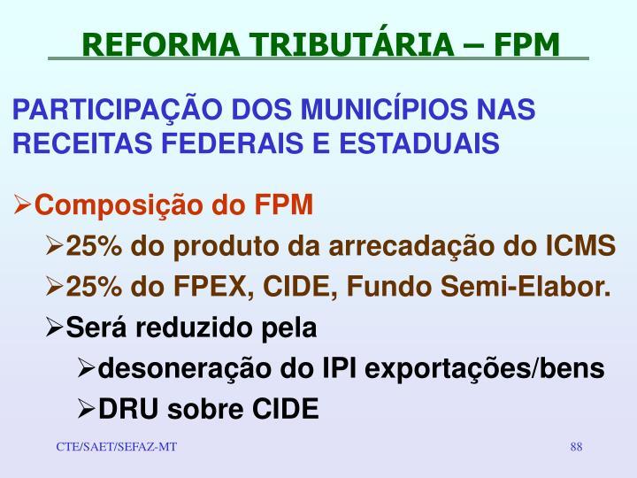 REFORMA TRIBUTÁRIA – FPM