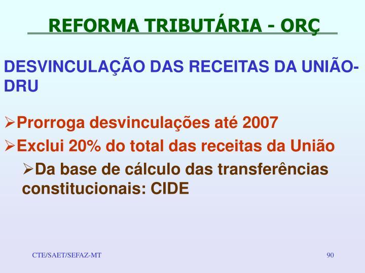 REFORMA TRIBUTÁRIA - ORÇ