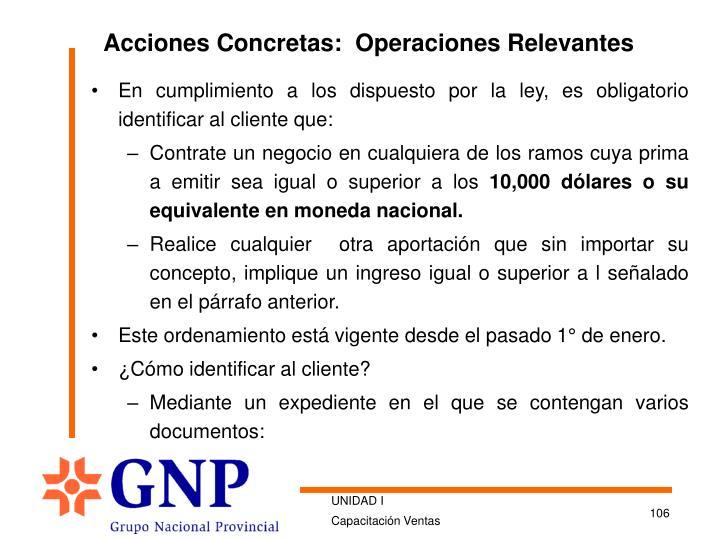 Acciones Concretas:  Operaciones Relevantes