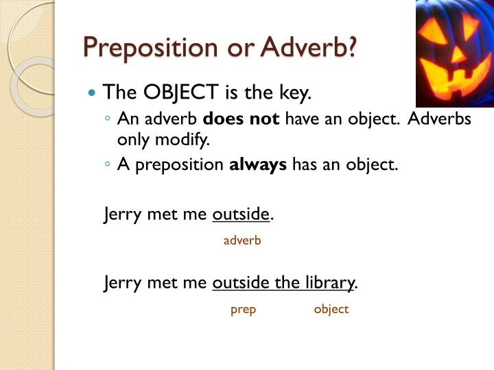Preposition or Adverb?