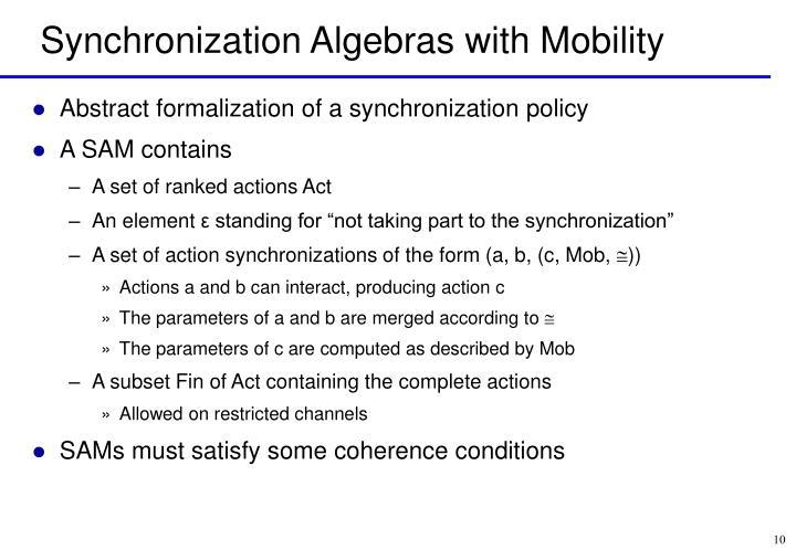Synchronization Algebras with Mobility