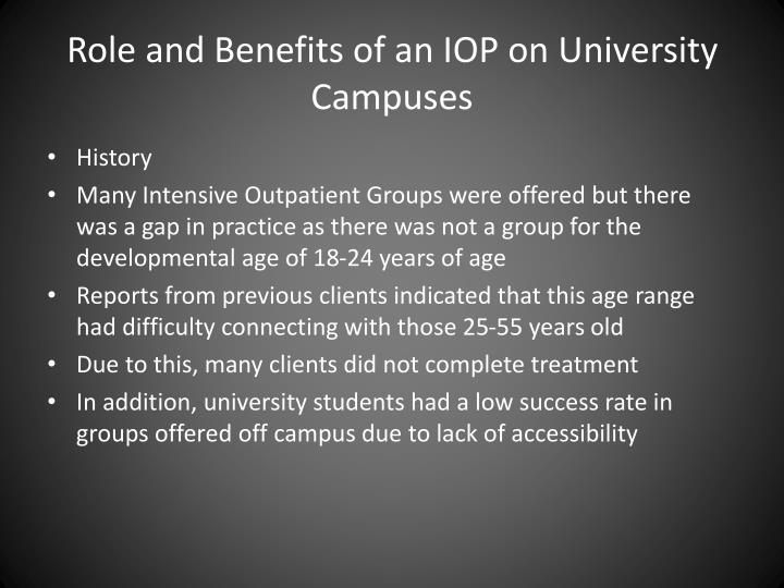 Role and benefits of an iop on university campuses