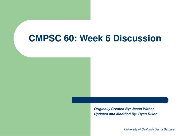 Cmpsc 60 week 6 discussion