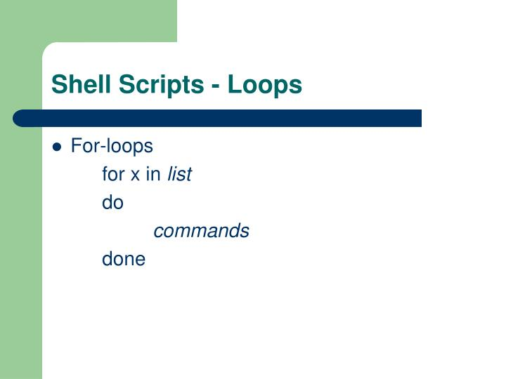 Shell Scripts - Loops