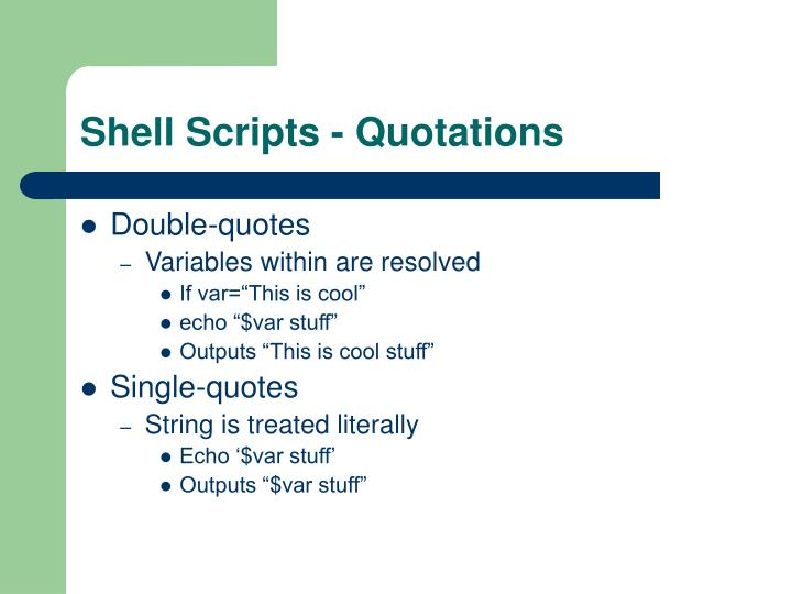 Shell Scripts - Quotations