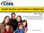 health reform and children in medicaid