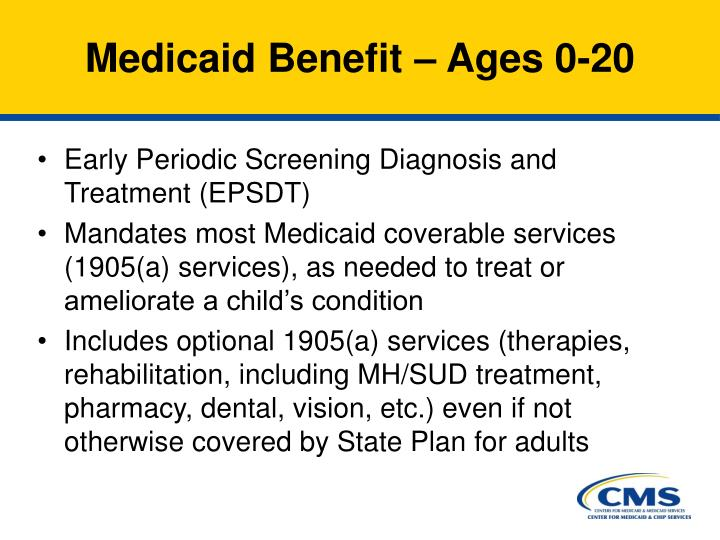 Medicaid Benefit – Ages 0-20