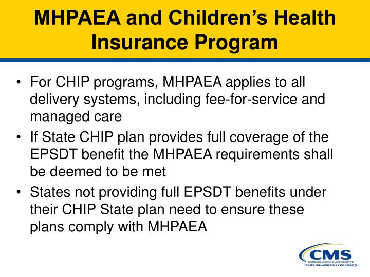 MHPAEA and Children's Health Insurance Program