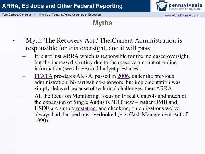 Myth: The Recovery Act / The Current Administration is responsible for this oversight, and it will pass;