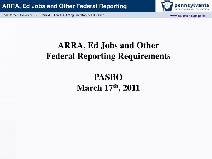 ARRA, Ed Jobs and Other Federal Reporting Requirements