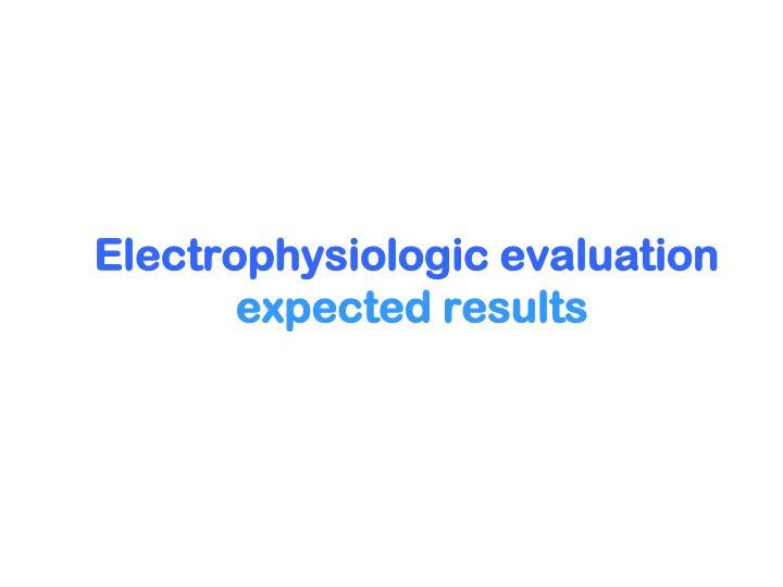 Electrophysiologic