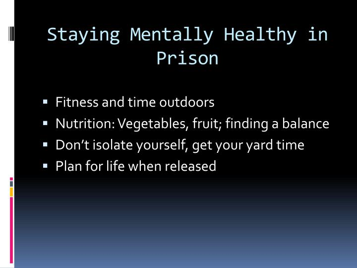 Staying Mentally Healthy in Prison