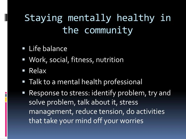 Staying mentally healthy in the community