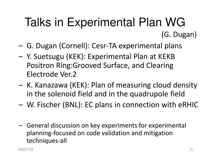 Talks in Experimental Plan WG