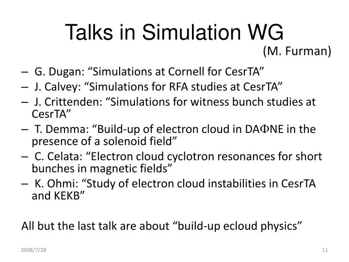 Talks in Simulation WG