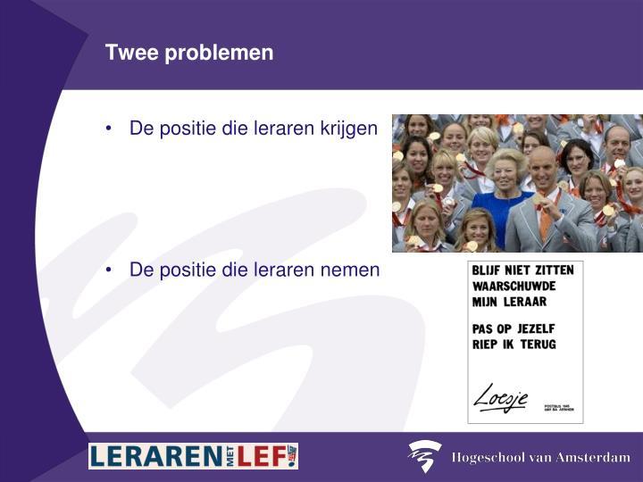 Twee problemen