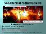 non thermal radio filaments