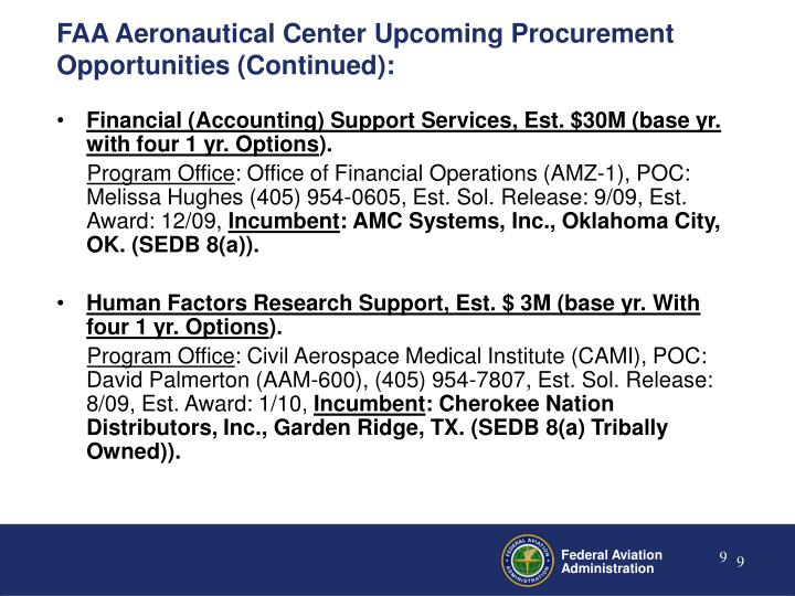 FAA Aeronautical Center Upcoming Procurement Opportunities (Continued):