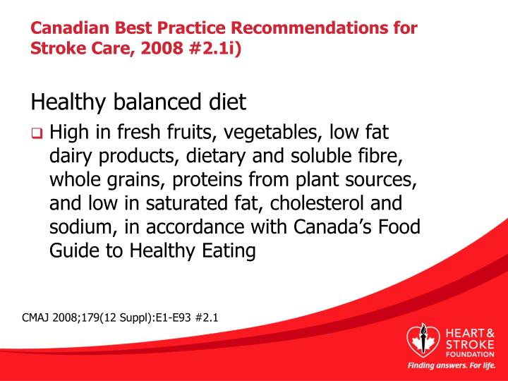 Canadian Best Practice Recommendations for Stroke Care, 2008 #2.1i)