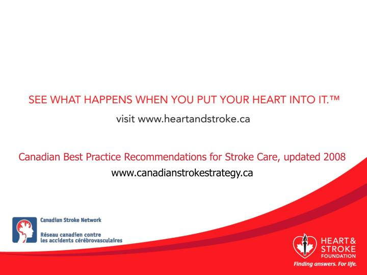 Canadian Best Practice Recommendations for Stroke Care, updated 2008