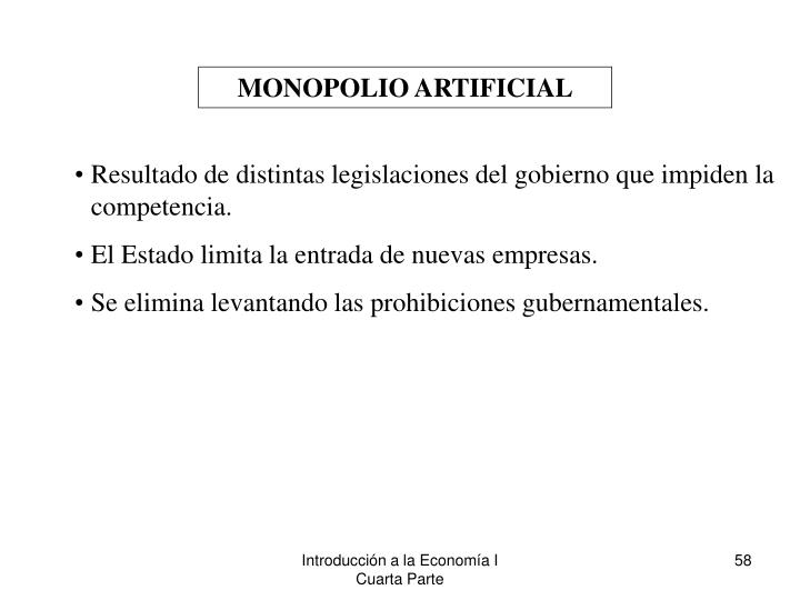 MONOPOLIO ARTIFICIAL