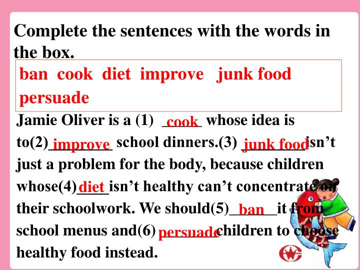 Complete the sentences with the words in the box.