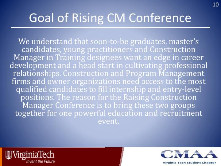 Goal of Rising CM Conference
