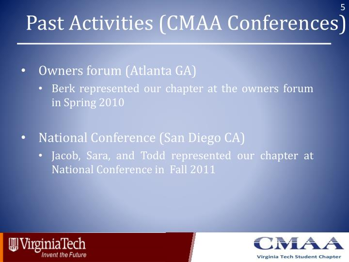 Past Activities (CMAA Conferences)