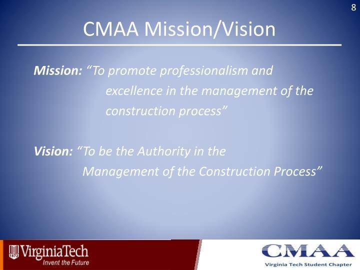 CMAA Mission/Vision