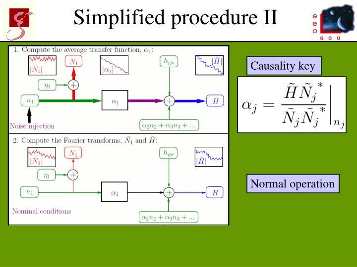 Simplified procedure II