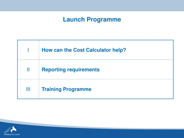 Launch Programme