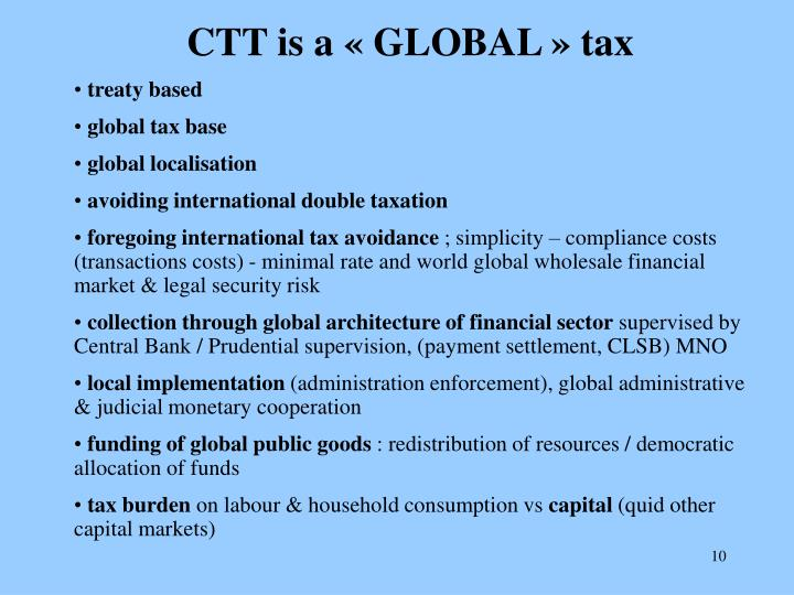 CTT is a « GLOBAL » tax