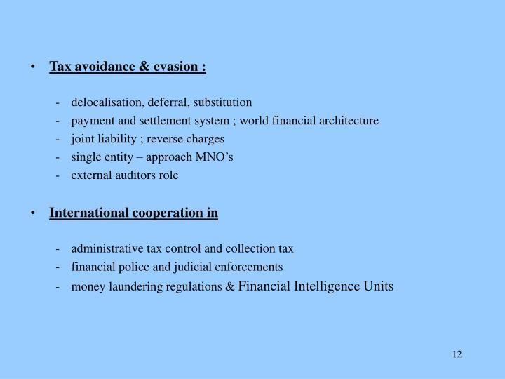 Tax avoidance & evasion :
