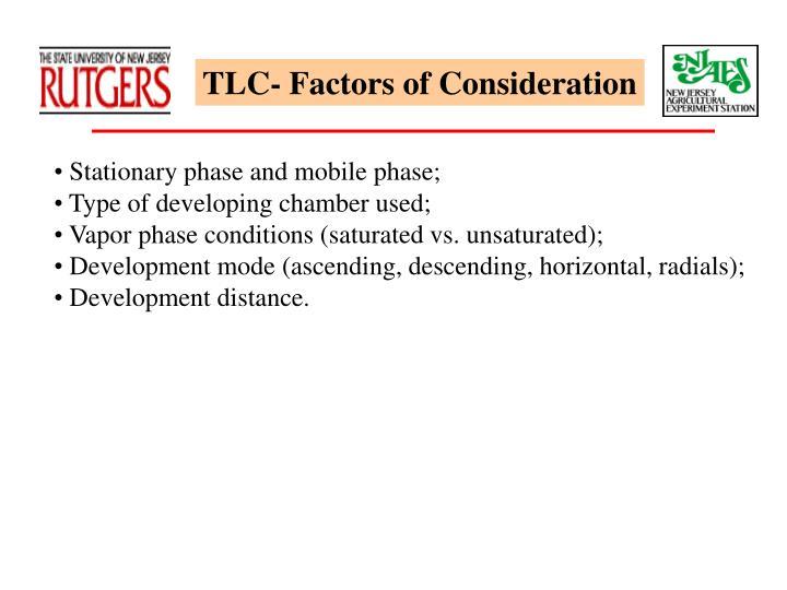 TLC- Factors of Consideration