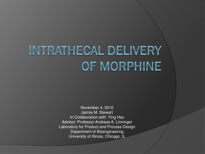 Intrathecal delivery of morphine