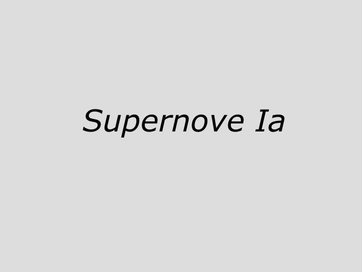 Supernove Ia