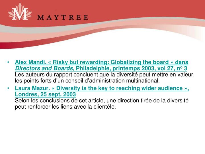 Alex Mandi. « Risky but rewarding: Globalizing the board » dans